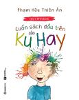 Hay's First Book - Cuốn Sách Đầu Tiên Của Ku Hay