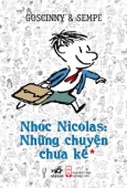 Nhóc Nicolas: Những Chuyện Chưa Kể - Tập 1 (Tái Bản 2020)