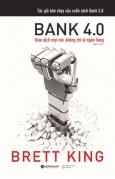 Bank 4.0 - Giao Dịch Mọi Nơi, Không Chỉ Là Ngân Hàng