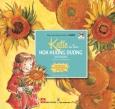 Những Cuộc Phiêu Lưu Kỳ Thú Của Katie - Katie Và Bức Tranh Hoa Hướng Dương