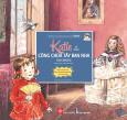Những Cuộc Phiêu Lưu Kỳ Thú Của Katie - Katie Và Nàng Công Chúa Tây Ban Nha