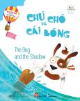 Học Tiếng Anh Cùng Truyện Ngụ Ngôn Aesop - Chú Chó Và Cái Bóng (Song Ngữ)
