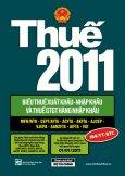 Thuế 2011 - Biểu Thuế Xuất Khẩu - Nhập Khẩu Và Thuế GTGT Hàng Nhập Khẩu