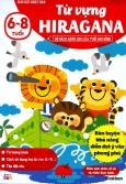 Giáo Dục Nhật Bản - Từ Vựng Hiragana (Tuổi 6-8)
