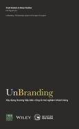 Unbranding - Xây Dựng Thương Hiệu Bền Vững Từ Trải Nghiệm Khách Hàng