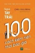 Nghề Tay Trái: 100 Cách Kiếm Tiền Thời Bão Giá