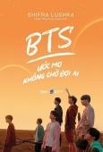 BTS Ước Mơ Không Chờ Đợi Ai (Tặng Kèm Bộ Postcard CD BTS)