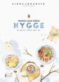 Phong Cách Sống Hygge - Bí Quyết Sống Bắc Âu - Tặng Kèm 02 Postcard Hygge