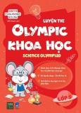Luyện Thi Olympic Khoa Học - Lớp 5 (Song Ngữ)