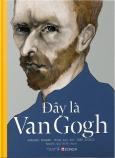 Đây Là Van Gogh (Bìa Cứng)