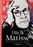 Đây Là Matisse (Bìa Cứng)