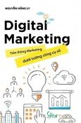 Digital Marketing - Trên Thông Marketing, Dưới Tường Công Cụ Số