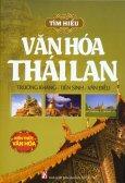 Tìm Hiểu Văn Hóa Thái Lan - Kiến Thức Văn Hóa