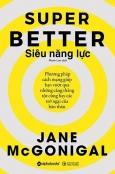 Super Better - Siêu Năng Lực
