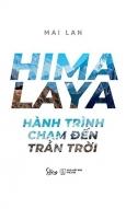 Himalaya - Hành Trình Chạm Đến Trán Trời