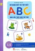 Vở Nhận Biết Và Tập Viết ABC Qua Các Trò Chơi Trí Tuệ 2