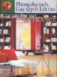 Nội thất nhà đẹp- Phòng đọc sách, Gác xép và Lối vào