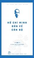 Hồ Chí Minh Bàn Về Cán Bộ