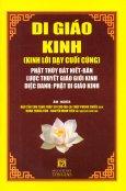 Di Giáo Kinh - Kinh Lời Dạy Cuối Cùng - Phật Thùy Bát Niết - Bàn Lược Thuyết Giáo Giới Kinh Diệc Danh: Phật Di Giáo Kinh