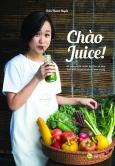 Chào Juice (Tái Bản 2020)