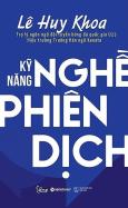 Kỹ Năng Nghề Phiên Dịch (Tái Bản 2019)