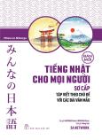 Tiếng Nhật Cho Mọi Người - Trình Độ Sơ Cấp - Tập Viết Theo Chủ Đề Với Các Bài Văn Mẫu