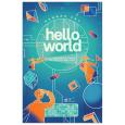Hello World - Làm Người Trong Kỷ Nguyên Máy Móc
