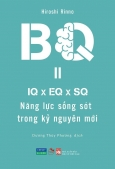 BQ – Năng Lực Sống Sót Trong Kỷ Nguyên Mới