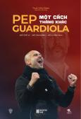 Pep Guardiola - Một Cách Thắng Khác (Tặng Kèm Sổ Tay)