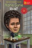 ETS - Marie Curie Là Ai? (Tái Bản 2018)