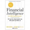 Trí Tuệ Tài Chính Dành Cho Nhà Quản Lý Nhân Sự - Financial Intelligence
