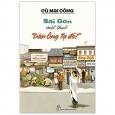 """Sài Gòn Một Thuở """"Dân Ông Tạ Đó!"""""""