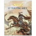 Lịch Sử Việt Nam Bằng Tranh - Lý Thường Kiệt (Bản Màu)