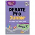 Debate Pro Junior: Nhà Tranh Biện Thông Minh Book3