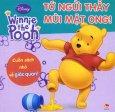 Winne The Pooh - Tới Ngửi Thấy Mùi Mật Ong! - Cuốn Sách Nhỏ Về Giác Quan!