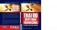Thái Độ Quyết Định Thành Công (Tái Bản 2021)