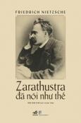 Zarathustra Đã Nói Như Thế - Bìa Cứng