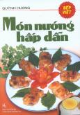 Bếp Việt - Món Nướng Hấp Dẫn