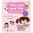 Tiếng Anh Giao Tiếp Cho Trẻ Em - Daily Routines - Nếp Sinh Hoạt Hằng Ngày