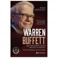 Warren Buffett - Quá Trình Hình Thành Một Nhà Tư Bản Mỹ (Tái Bản 2021)