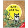 Chester Dũng Cảm - Chester The Brave (Tái Bản 2021)