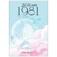 Trở Về Năm 1981 (Tái Bản 2021)