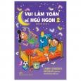 Vui Làm Toán Để Ngủ Ngon 02 - Bedtime Math 2