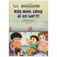 Giáo Dục An Toàn Giao Thông - Dành Cho Trẻ 3-4 Tuổi: Nào Mình Cùng Đi Xe Buýt!