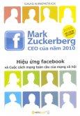 Hiệu Ứng Facebook Và Cuộc Cách Mạng Toàn Cầu Của Mạng Xã Hội