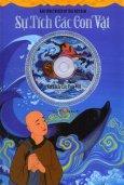 Kho Tàng Truyện Cổ Tích Việt Nam - Sự Tích Các Con Vật (Kèm Đĩa CD)