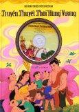 Kho Tàng Truyện Cổ Tích Việt Nam - Truyền Thuyết Thời Hùng Vương (Kèm Đĩa CD)
