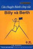 Câu Chuyện Thành Công Của Billy Và Berth
