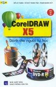 Coreldraw X5 - Dành Cho Người Tự Học