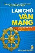 Những Câu Chuyện Cổ Phật Giáo Mang Tính Giáo Dục - Làm Chủ Vận Mạng